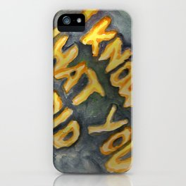 i know what you did iPhone Case