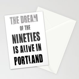 Portlandia Dream of the Nineties Stationery Cards