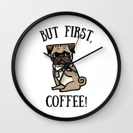 But First, Coffee! Wall Clock
