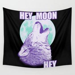 Hey Moon Hey Wall Tapestry