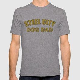 Steel City Dog Dad Shirt T-shirt
