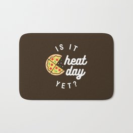 Is It Cheat Day Yet? (Pizza) Bath Mat