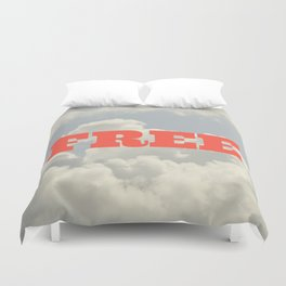 You are FREE Duvet Cover