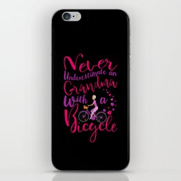 Never Underestimate A Grandma With A Bicycle Cool Gift Premium design iPhone Skin