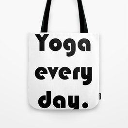 Yoga Every Day. Tote Bag