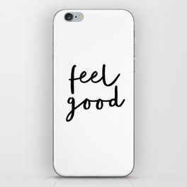Fell Good black and white contemporary minimalism typography design home wall decor bedroom iPhone Skin