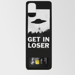 Get In Loser Android Card Case