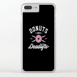 Donuts And Deadlifts Clear iPhone Case