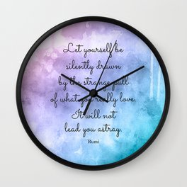 Do what you love..! Inspirational Quote by Rumi Wall Clock