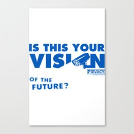 Is this Your Vision of the Future? Canvas Print