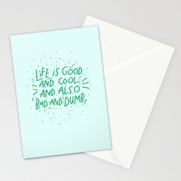 Life is Everything Stationery Cards