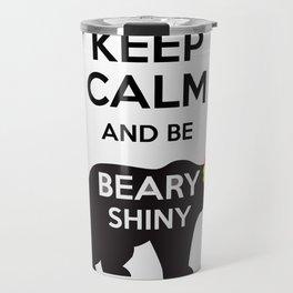 Firefly- Keep calm and be Beary Shiny Travel Mug