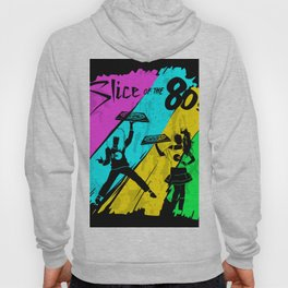 Slide of the 80's Hoody