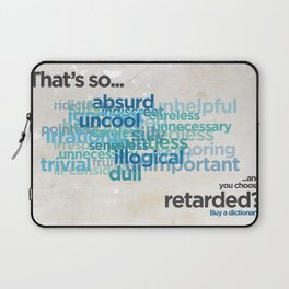 """Buy a Dictionary (""""That's So Retarded"""") Laptop Sleeve"""