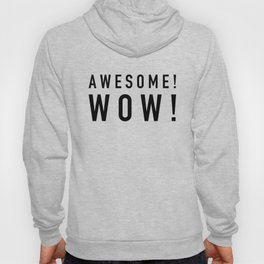 Awesome Wow Hoody
