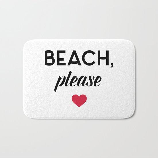 New Beach Please Funny Quote Bath Mat