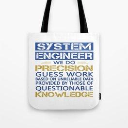 SYSTEM ENGINEER Tote Bag