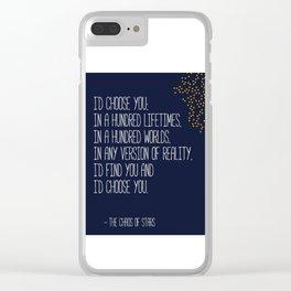 I'd Choose You Clear iPhone Case
