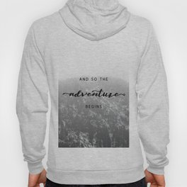 And So The Adventure Begins - Snowy Mountain Hoody