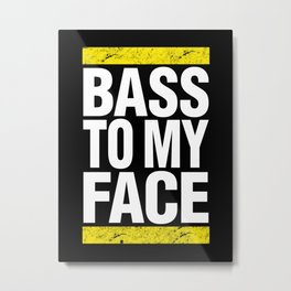Bass To My Face (yellow/white) Metal Print