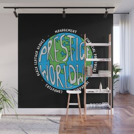Prestige Worldwide Enterprise, The First Word In Entertainment, Step Brothers Original Design for Wa Wall Mural