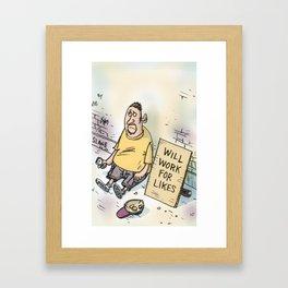 Begging For Likes  Framed Art Print
