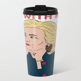 Hillary Clinton I'm With Her Travel Mug