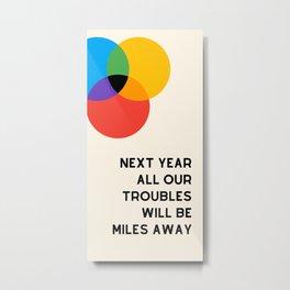 nxt year Metal Print