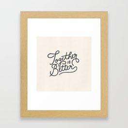 Better Together Light Framed Art Print