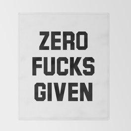Zero Fucks Given Throw Blanket