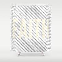 faith Shower Curtains featuring FAITH by Truth & Beauty Design