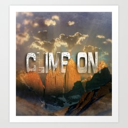 Climb the Mountains Art Print