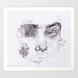 Sloppy Art Print