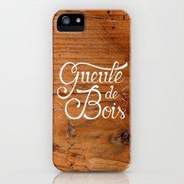 Gueule de bois iPhone Case