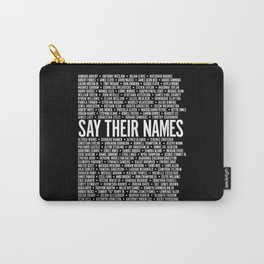 Say Their Names Activist Carry-All Pouch