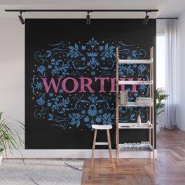 Worthy Wall Mural