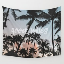 good vibes Wall Tapestry