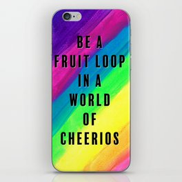 Be a Fruit Loop in a World of Cheerios iPhone Skin