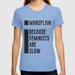Mansplain T-shirt