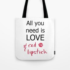 All you need is LOVE & red lipstick Tote Bag