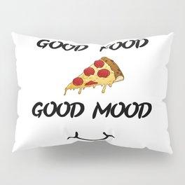 Good food PIZZA Pillow Sham