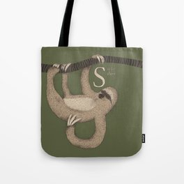 S IS FOR SLOW Tote Bag