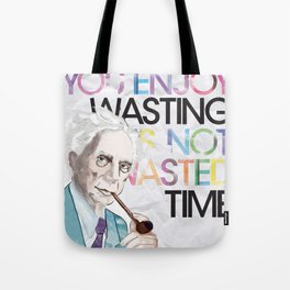 Wasted Time Tote Bag