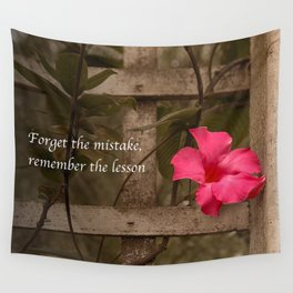 Forget The Mistake, Remember the Lesson Wall Tapestry
