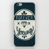 forever young iPhone & iPod Skins featuring Forever Young by Landon Sheely