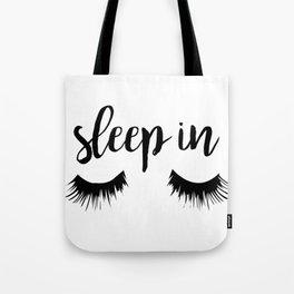 Sleep In Tote Bag