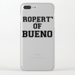 Property of BUENO Clear iPhone Case