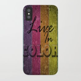 Live In Color.  iPhone Case