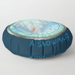Do You Want To KILL A Snowman? Floor Pillow