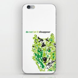 Wolf - do not let it disappear iPhone Skin